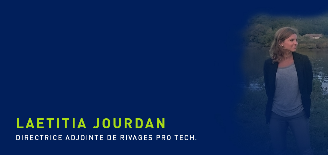 Laetitia Jourdan, Directrice adjointe de Rivages Pro Tech