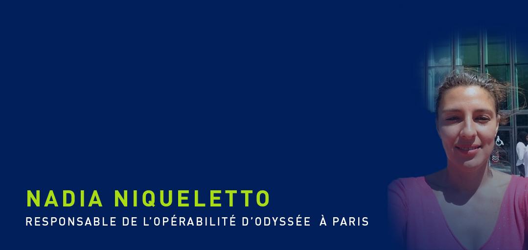 Nadia Niqueletto, Pôle Construire - Opérabilité Odyssée (Paris)